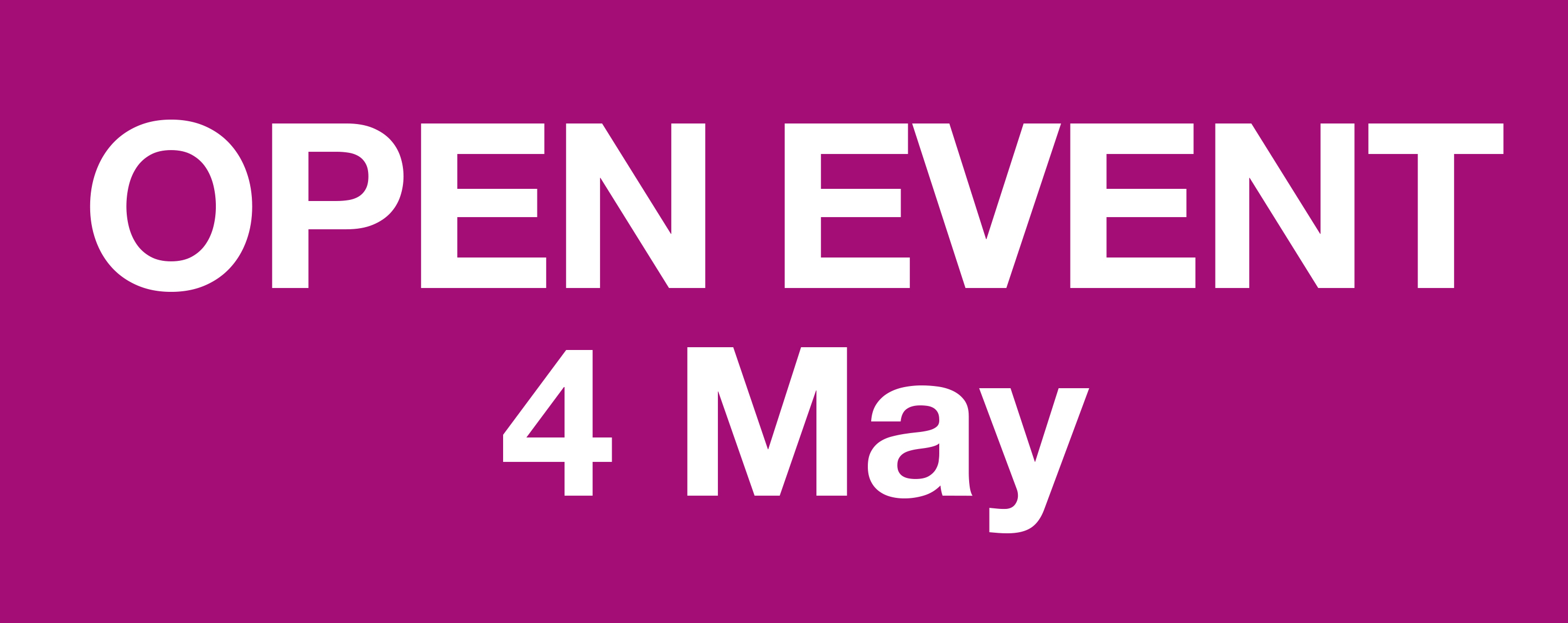 Open Event - May 4th 2017