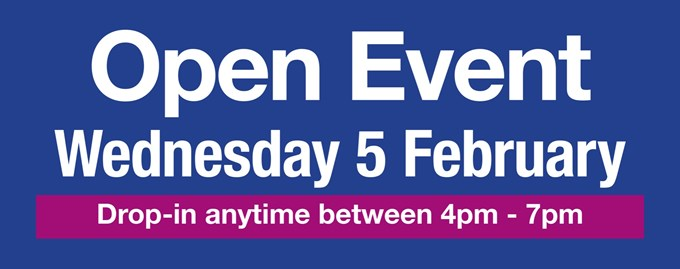 Open Event - Wednesday 5th February 2020